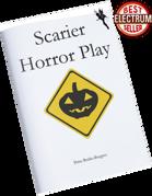 Scarier Horror Play
