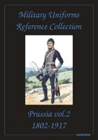 Prussia (Volume Two) Military Uniforms Reference Collection
