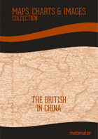 The British In China: Maps Collection