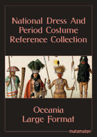Oceania: Large Format National Dress & Period Costume Reference Collection