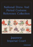 Japanese Imperial Court: National Dress & Period Costume Reference Collection
