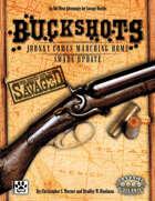 Savaged Buckshots: Johnny Comes Marching Home