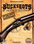 Savaged Buckshots: For Whom the Bugle Blows