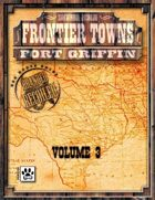 Frontier Towns: Fort Griffin Volume 3