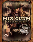 Six Guns: Wild and Woolly Women