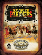 Savaged Pardners Vol 2