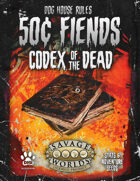 50¢ Fiends: Codex of the Dead