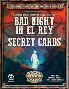Bad Night in El Rey: Character Secret Cards