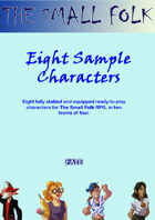 Eight Example Small Folk Characters