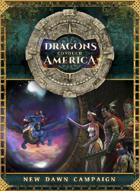 Dragons Conquer America: New Dawn Campaign