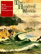 The Hundred Worlds:  An Introduction for Players