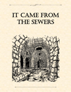 Adventure Framework 19: It Came From The Sewers