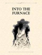 Adventure Framework 17: Into the Furnace
