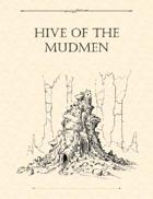 Adventure Framework 35: Hive of the Mudmen