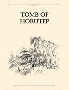 Adventure Framework 01: Tomb of Horutep
