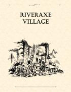 Adventure Framework 02: Riveraxe Village