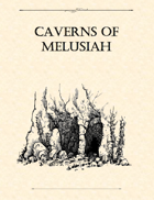Adventure Framework 04: Caverns of Melusiah