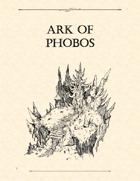 Adventure Framework 05: Ark of Phobos