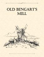 Adventure Framework 07: Old Bengart's Mill