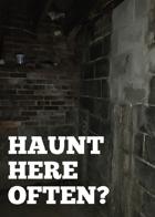 Haunt Here Often?