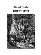 Pits and Perils: Unearthed Secrets