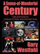 A Sense-of-Wonderful Century