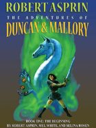 The Adventures of Duncan & Mallory: The Beginning