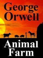 Animal Farm: Reader's Edition: Reader's Edition