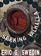 Seeking Valhalla: A Retro Science Fiction Novel