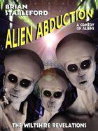 Alien Abduction: The Wiltshire Revelations