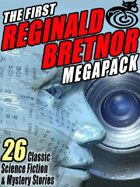 The First Reginald Bretnor Megapack: 26 Classic Science Fiction & Mystery Stories
