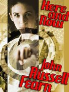 Here and Now: A Science Fiction Novel