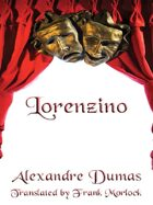 Lorenzino: A Play in Five Acts