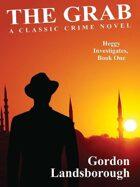 The Grab: A Classic Crime Novel: Heggy Investigates, Book One