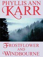 Frostflower and Windbourne