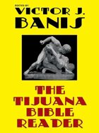 The Tijuana Bible Reader: Classic Gay Fiction
