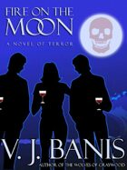 Fire on the Moon: A Novel of Terror