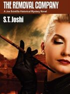 The Removal Company: A Joe Scintilla Historical Mystery Novel