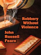 Robbery Without Violence: Two Science Fiction Crime Stories