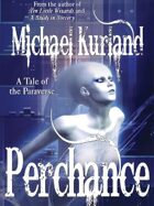 Perchance: A Tale of the Paraverse