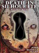 Death in Silhouette: A Classic Crime Novel: Black Maria, Book Five