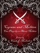 Cyrano and Molière: Five Plays by or About Molière