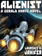 Alienist: A Gerald Knave Science Fiction Adventure