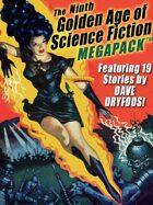 The Ninth Golden Age of Science Fiction Megapack: Dave Dryfoos