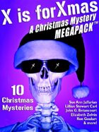 X is for Xmas: A Christmas Mystery Megapack