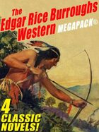 The Edgar Rice Burroughs Western Megapack