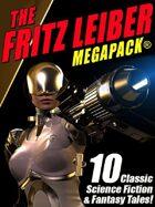 The Fritz Leiber Megapack