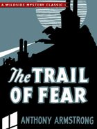 The Trail of Fear (Jimmy Rezaire #1)