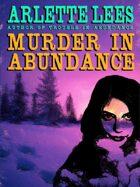 Murder in Abundance