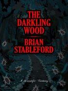 The Darkling Wood